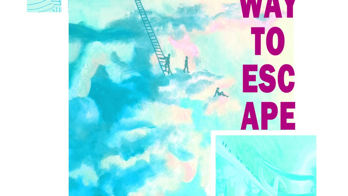 expositie: a new way to escape